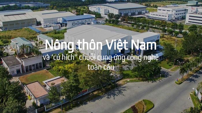 Nông thôn Việt Nam và 'cú hích' chuỗi cung ứng công nghệ toàn cầu
